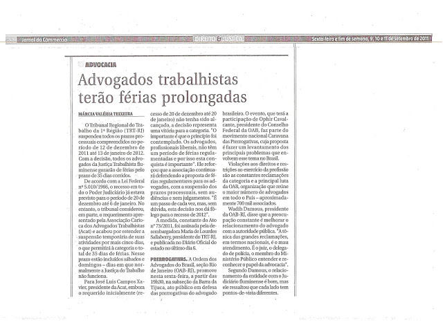 Férias prolongadas para os Advogados Trabalhistas – a nova conquista de José Luis Campos Xavier à frente da ACAT-RJ