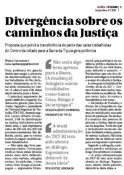 Matéria de hoje no GLOBO BARRA comenta a polêmica em torno da mudança de 25 Varas Trabalhistas para a Barra – a advogada Rita Cortez emite sua opinião contrária ao projeto