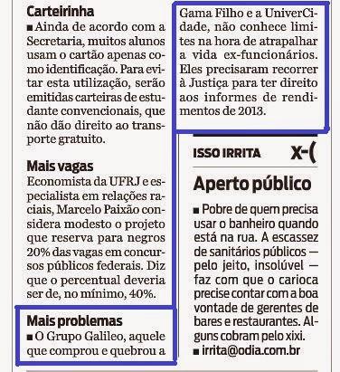 Fernando Molica, colunista de O Dia, publicou ontem nota sobre a ação dos Professores contra o Grupo Galileo devido a descaso com o IR.