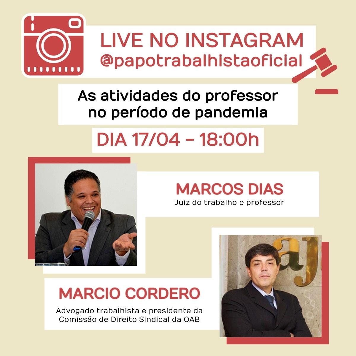 """Marcio Cordero faz live no Instagram sobre """"As atividades do professor no período de pandemia"""", nesta sexta (17/4)"""
