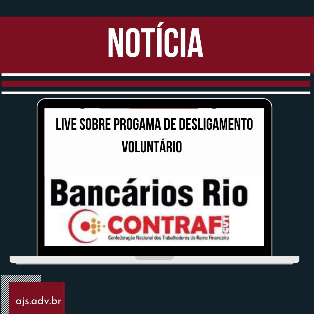 Live sobre o Programa de Desligamento Voluntário da Caixa esclareceu dúvidas dos bancários