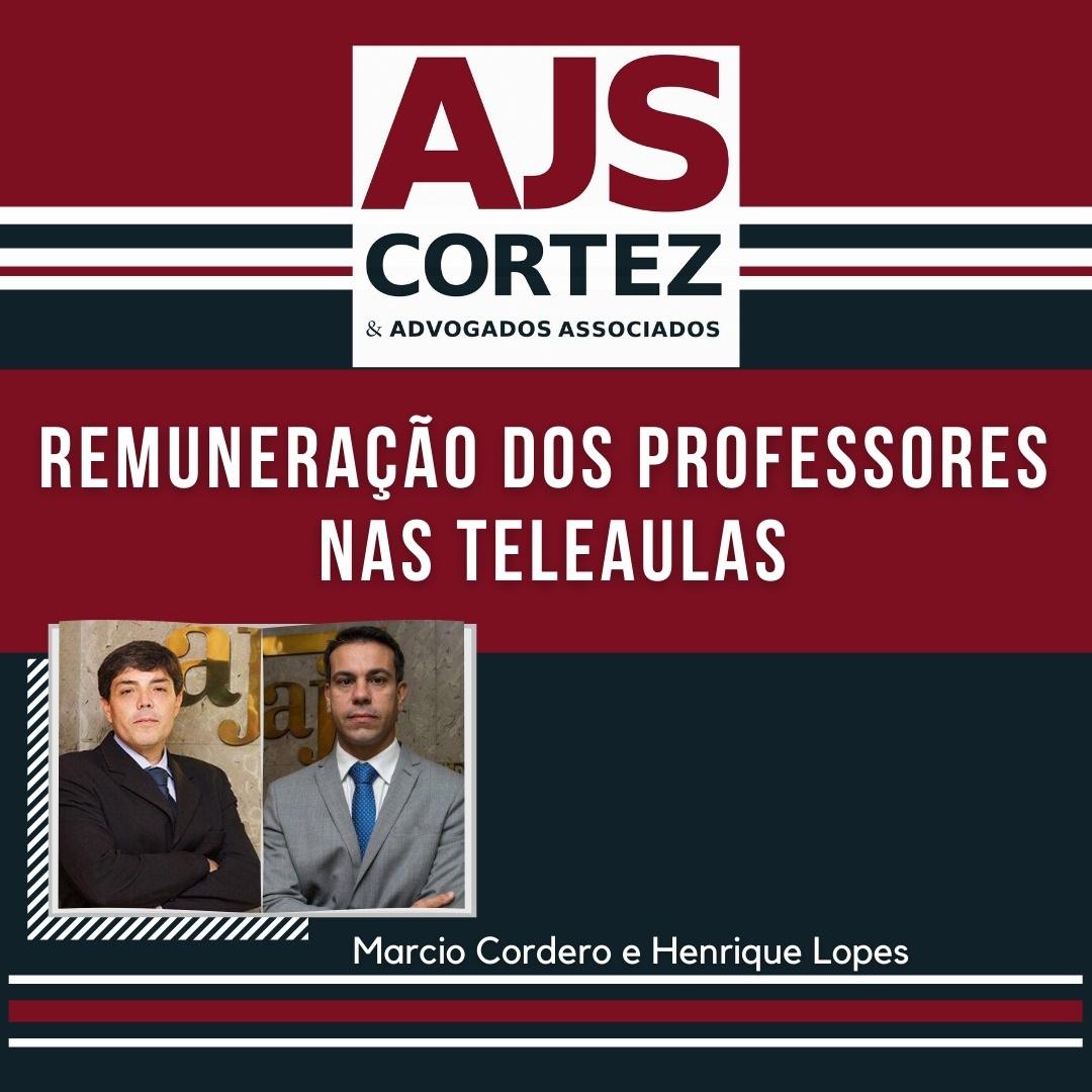A remuneração do professor e a teleaula – Por Marcio Cordero e Henrique Lopes