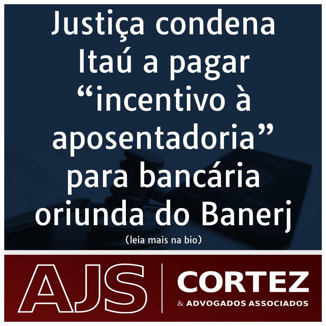 """Justiça condena Itaú a pagar """"incentivo à aposentadoria"""" para bancária oriunda do Banerj"""