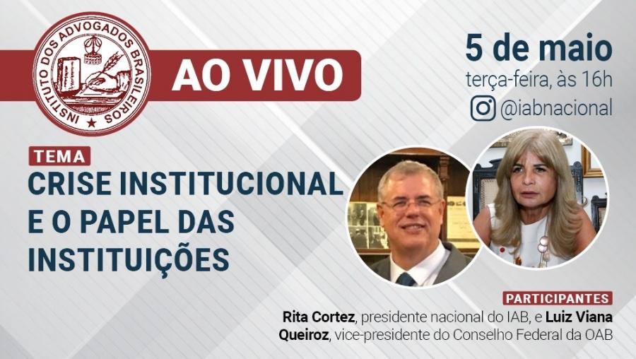 Rita Cortez fará live no Instagram com Luiz Viana Queiroz, vice-presidente do Conselho Federal da OAB