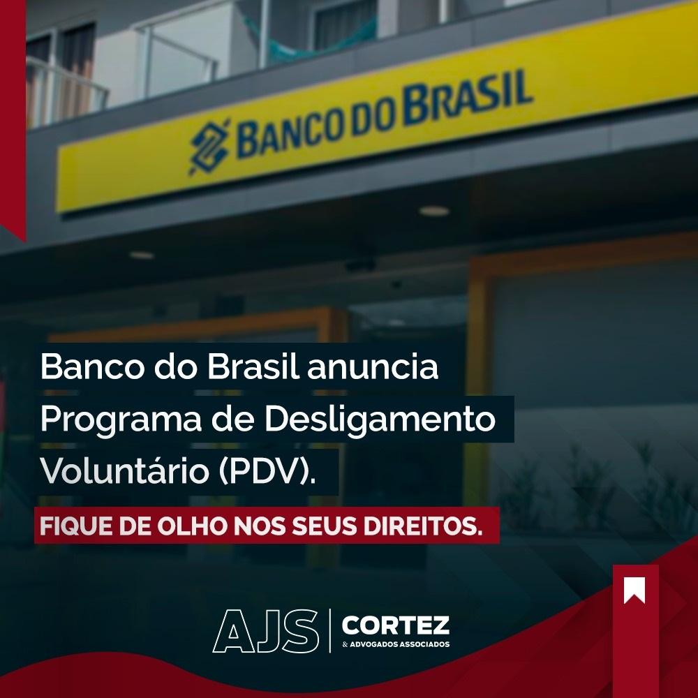 Banco do Brasil anuncia Programa de Desligamento Voluntário