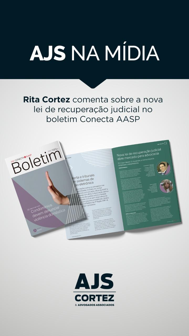 Rita Cortez comenta sobre a nova lei de recuperação judicial no boletim Conecta AASP